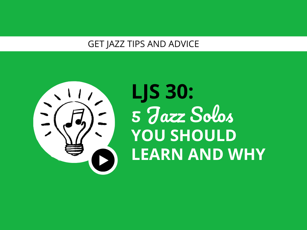5 Jazz Solos You Should Learn and Why