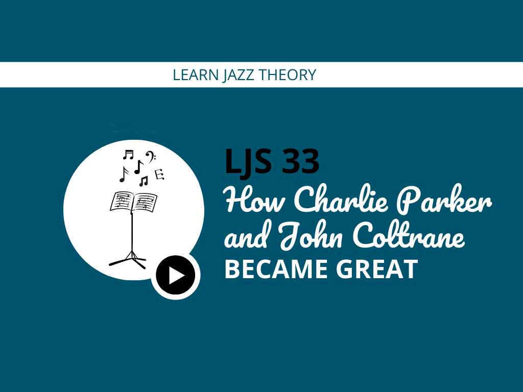 How Charlie Parker and John Coltrane Became Great