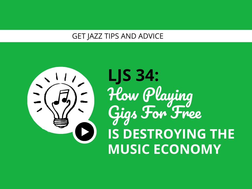 How Playing Gigs For Free is Destroying the Music Economy
