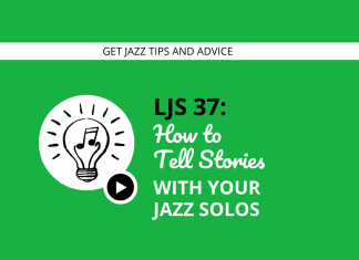 How to Tell Stories With Your Jazz Solos