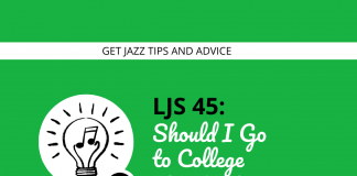 Should I Go to College For Jazz?