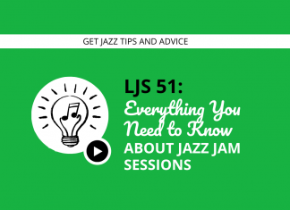 Everything You Need to Know About Jazz Jam Sessions