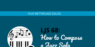 How to Compose a Jazz Solo From Scratch