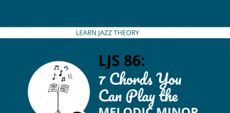 7 Chords You Can Play the Melodic Minor Scale Over