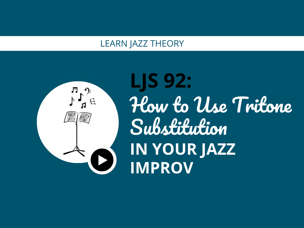 How to Use Tritone Substitution In Your Jazz Improv