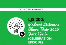 Podcast Listeners Share Their 2020 Jazz Goals (Celebration Episode)