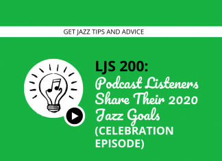 Podcast Listeners Share Their 2020 Jazz Goals (Celebration Episode)