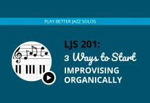 3 Ways to Start Improvising Organically