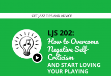 How to Overcome Negative Self-Criticism and Start Loving Your Playing