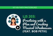 Practicing with a Plan and Crushing Musical Weaknesses (feat. Bob Petix)