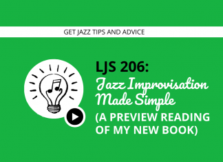 Jazz Improvisation Made Simple (a Preview Reading of My New Book)