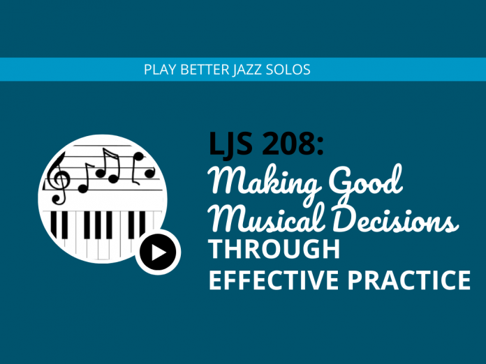 Making Good Music Decisions Through Effective Practice (feat. Dani Rabin of Marbin)