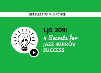 4 Secrets to Jazz Improv Success