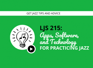 Apps, Software, and Technology for Practicing Jazz