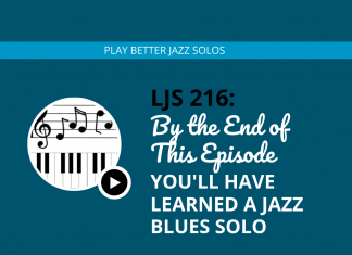 By the End of This Episode Youll Have Learned a Jazz Blues Solo