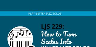 How to Turn Un-Musical Scales Into Killer Jazz Solos (feat. Brett Pontecorvo)