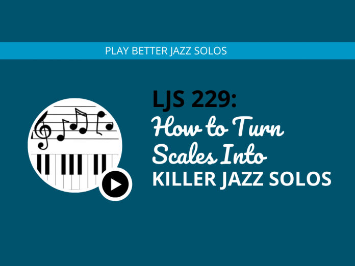 How to Turn Un-Musical Scales Into Killer Jazz Solos (feat. Brett Pontecorvo)