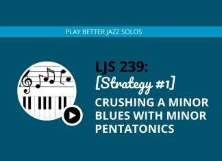 [Strategy #1] Crushing a Minor Blues with Minor Pentatonic Scales