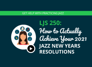 How to ACTUALLY Acheive Your 2021 Jazz New Years Resolutions