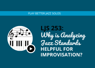 Why is Analyzing Jazz Standards Helpful for Improvisation