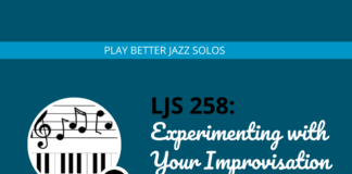 Experimenting with Your Improvisation (Practice Session)