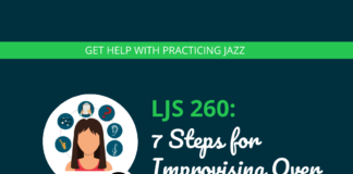 7 Steps for Improvising Over Jazz Standards from Scratch