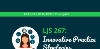 Innovative Practice Strategies for Mind, Body, and Music (feat. Marc Gelfo)