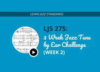 3 Week Jazz Tune Challenge (Week 2)