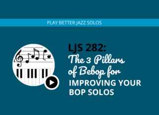 The 3 Pillars of Bebop for Improving Your Bop Solos (feat. Brett Pontecorvo)