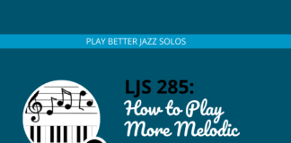 How to Play More Melodic Jazz Solos
